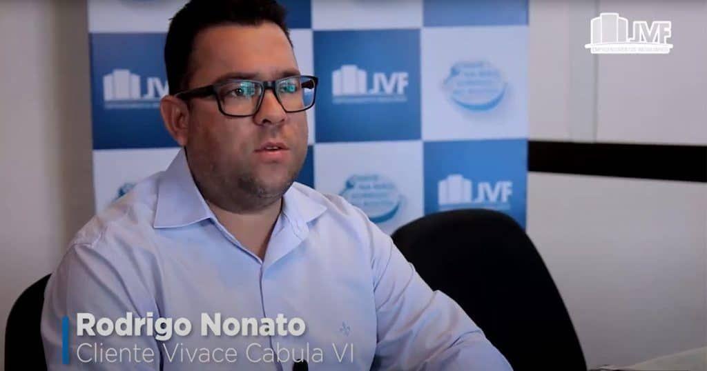 Rodrigo Nonato, cliente JVF no Vivace Cabula VI